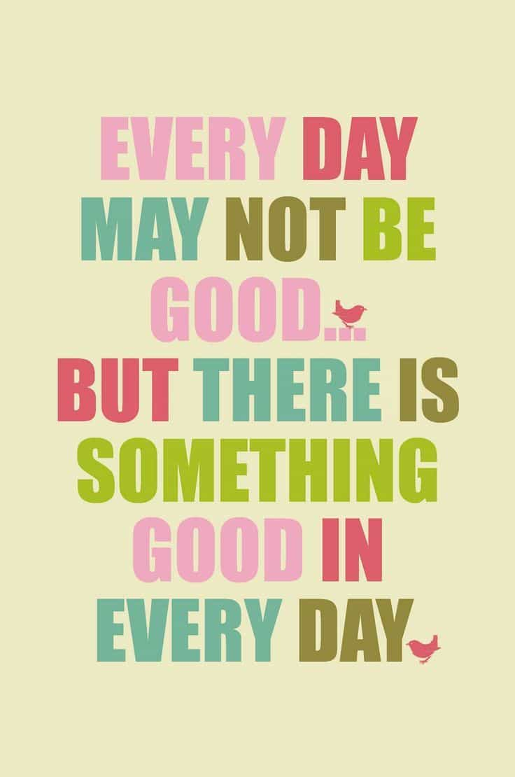 Quotes about a rough day