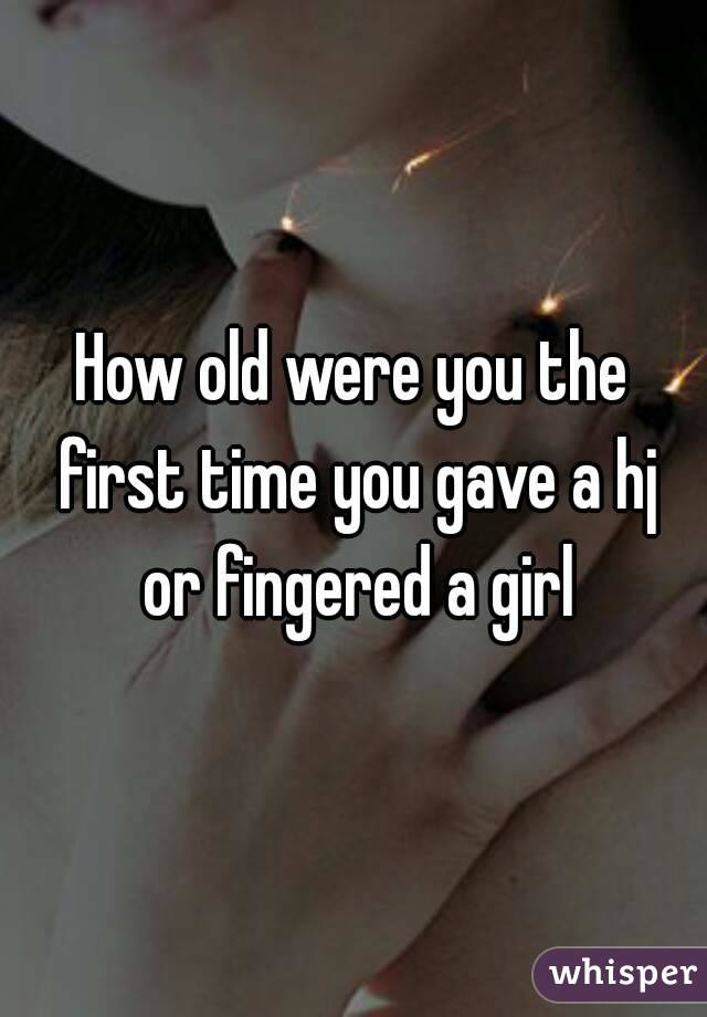 First time you got fingered